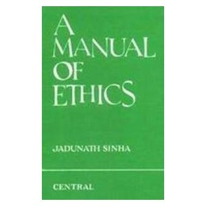ethics manual jadunath sinha